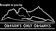Oregon's Only Organics