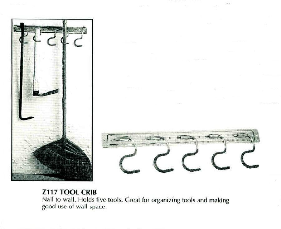 Tool Crib.   Holds five tools.  Attach to wall.