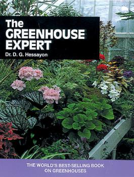 The Greenhouse Expert by Dr. D. G. Hessayon